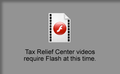There was a problem playing this Tax Relief Center video.